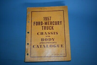 1957 Ford Mercury Truck Parts Catalogue Catalog Body and Chassis F M 100 250 350