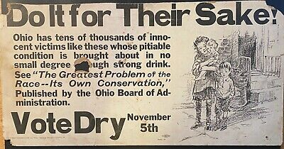 Ohio Dry Federation Poster 1918 Prohibition Vote For their Sake