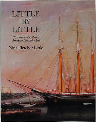 Collecting American Furniture + Folk Art  by Nina Fletcher Little --Softcover