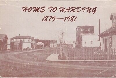 Connie Howey: Home to Harding: 1879-1981. Harding History Committee 1981. 216451