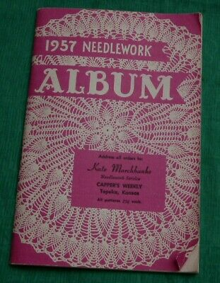 Vintage 1957 Needlework Album Pattern Catalog Cappers Weekly Topeka Ks. Sewing +