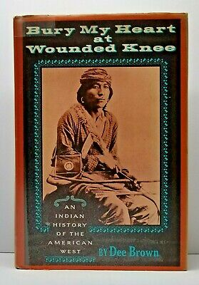 """Bury My Heart at Wounded Knee by Dee Brown 1970 1st Edition, 1st State DJ """"0171"""""""