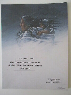 History of the Inter-Tribal Council Five Civilized Tribes 1991 Enoch Kelly Haney