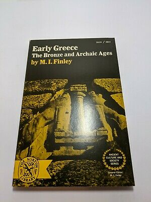 Early Greece: The Bronze and Archaic Ages by M. I. Finley (1970, paperback)
