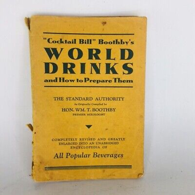 1930 Cocktail Bill Boothby's World Drinks and How to Prepare Them Book Recipes