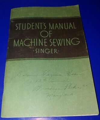 1939 Singer Student's Manual of MACHINE SEWING