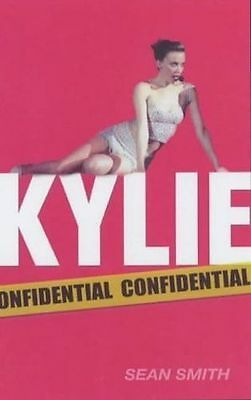 Kylie Confidential Par Sean Smith (Livre de Poche, 2003)