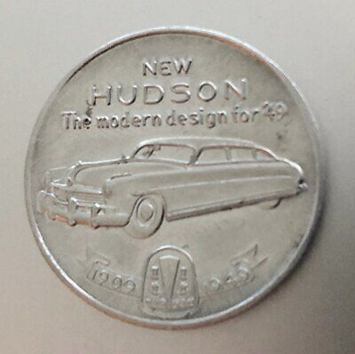 Vintage 1949 HUDSON MOTOR CAR 40th Yr. Promotional Advertising Token or Coin