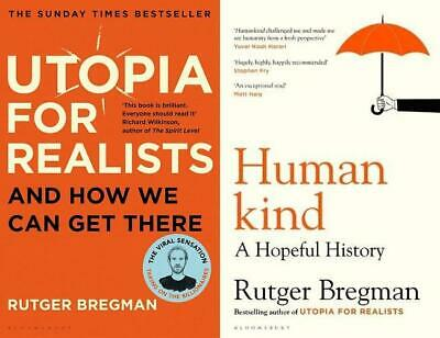 Utopia for Realists & Humankind - 2 Book Set Collection by Rutger Bregman