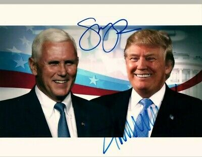 Donald Trump And Mike Pence Signed 10X8 Photo W/Coa Signed President And Vice...