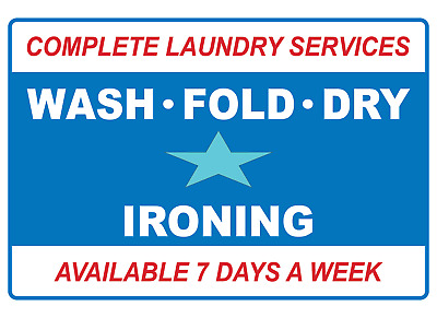 COMPLETE LAUNDRY SERVICES WASH FOLD DRY IRONING | Adhesive Vinyl Sign Decal