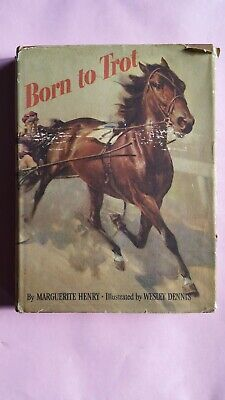 1950 Hardcover ~ Born To Trot By Marguerite Henry Illustrated by Wesley Dennis