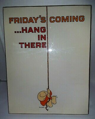 Ziggy American Greetings Universal Press Syndicate 1982 Friday's Coming...