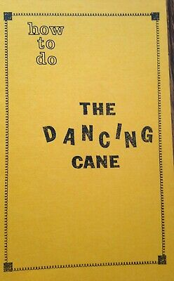 The Dancing Cane