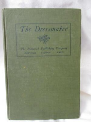 "Antique Sewing Book - ""The Dressmaker"" - 1911 Butterick Pub - 130 pgs - EXC Cond"