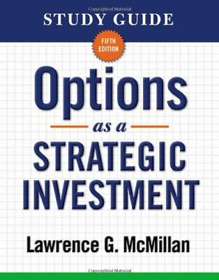 NEW - Study Guide for Options as a Strategic Investment 5th Edition