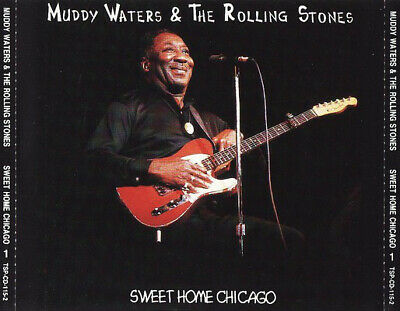 Muddy Waters & The Rolling Stones – Sweet Home Chicago 22.11.1981