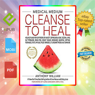 Medical Medium Cleanse to Heal by Anthony William ✅[Ế-ḆOOK]✅P.D.F✅FAST delivery✅