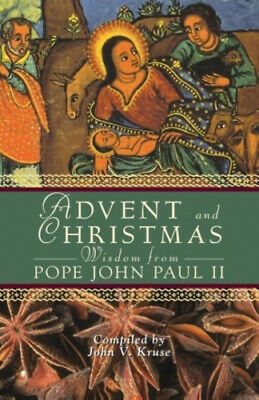 Advent and Christmas Wisdom from Pope John Paul II: Daily Scripture and