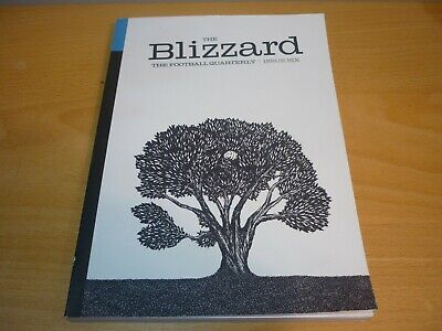 The Blizzard The Football Quarterly Issue Six 6.