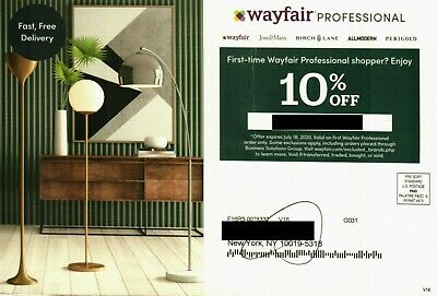 WAYFAIR PROFESSIONAL -- 10% OFF Coupon Card, exp 7-18-2020 First Order Only
