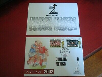 LIBERIA - 2002 WORLD CUP (CROATIA vs MEXICO) - FIRST DAY COVER (WITH INSERT)