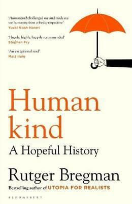 Humankind: A Hopeful History Hardcover – 19 May 2020