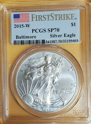 2015 W Pcgs Sp70 First Strike Burnished Silver Eagle Baltimore Coin Show