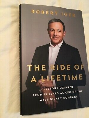 The Ride of a Lifetime: Lessons Learned... Disney Co- Robert Iger Hardcover Book
