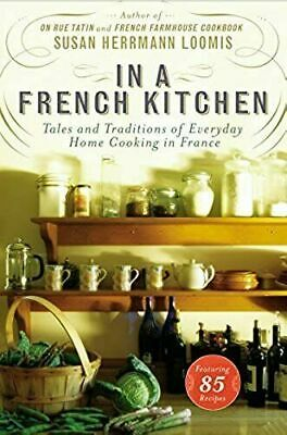 In a French Kitchen: Tales and Traditions of Everyday Home Cooking in France PDF