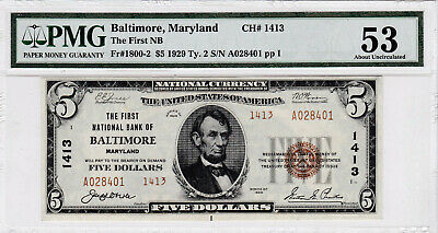"1929 National $5 T-2 Charter #1413 ""BALTIMORE MD"" PMG 53"