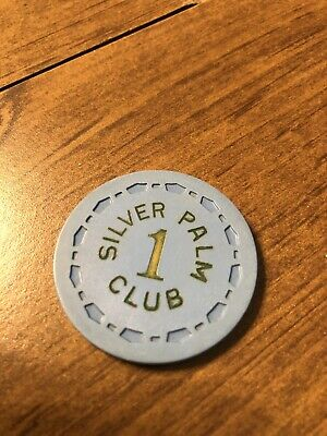$ 1 silver palm club illegal palm springs scrown ca casino chip shipping is 3.99
