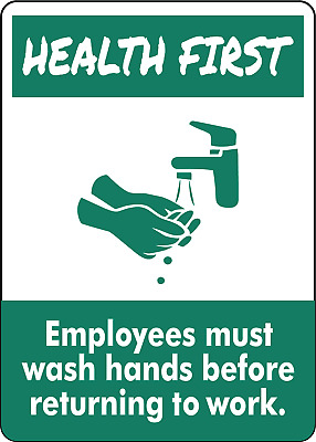 HEALTH FIRST! EMPLOYEES MUST WASH HANDS  | Adhesive Vinyl Sign Decal