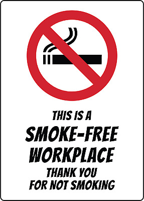 THIS IS A SMOKE FREE WORKPLACE | Adhesive Vinyl Sign Decal