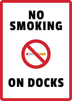 NO SMOKING ON DOCKS | Adhesive Vinyl Sign Decal