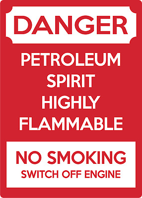 PETROLEUM SPIRIT HIGHLY FLAMMABLE! NO SMOKING | Adhesive Vinyl Sign Decal