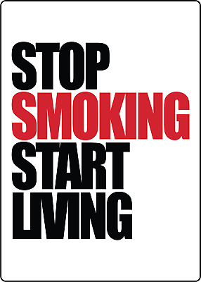 STOP SMOKING START LIVING | Adhesive Vinyl Sign Decal