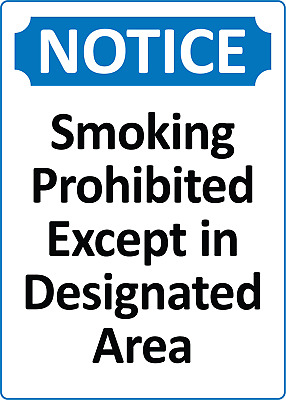 NOTICE! SMOKING PROHIBITED EXCEPT IN DESIGNATED AREA | Adhesive Vinyl Sign Decal