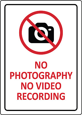 NO PHOTOGRAPHY NO VIDEO RECORDING | Adhesive Vinyl Sign Decal