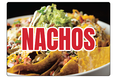 NACHOS! RESTAURANT FAST FOOD STOREFRONT SIGN | Adhesive Vinyl Sign Decal