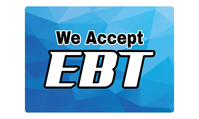 WE ACCEPT EBT STOREFRONT/WINDOW | Adhesive Vinyl Sign Decal