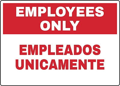 EMPLOYEES ONLY - EMPLEADOS UNICAMENTE | Adhesive Vinyl Sign Decal