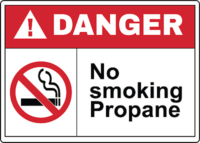 OSHA DANGER! NO SMOKING. PROPANE | Adhesive Vinyl Sign Decal
