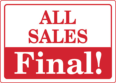 RETAIL STORE SIGN ALL SALES FINAL! | Adhesive Vinyl Sign Decal