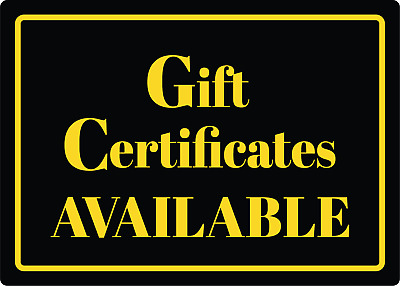 GIFT CERTIFICATES AVAILABLE | Adhesive Vinyl Sign Decal