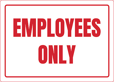 EMPLOYEES ONLY | Adhesive Vinyl Sign Decal