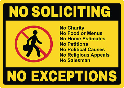 NO SOLICITING, NO EXCEPTIONS | Adhesive Vinyl Sign Decal