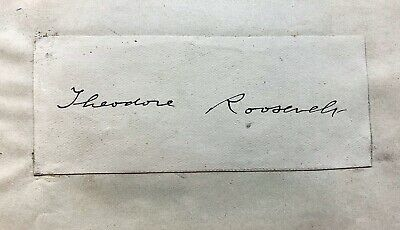 President Theodore Teddy Roosevelt Autograph Signature Authenticated Signed