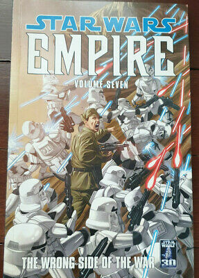 FIRST EDITION Star Wars EMPIRE VOLUME 7 THE WRONG SIDE OF THE WAR 2007 FREE POST