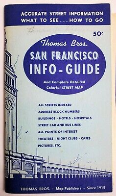 San Francisco Thomas Brothers Info Guide and Colorful Street Map Dated 1957 CA